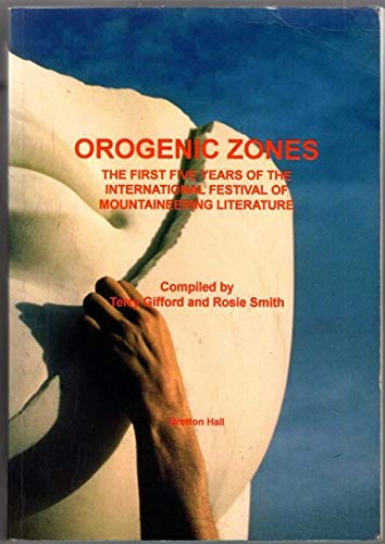 Orogenic Zones By Terry Gifford