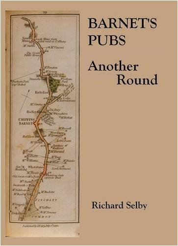 Barnet's Pubs: Another Round by Richard Selby