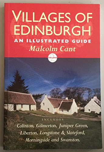 Villages of Edinburgh By Malcolm Cant