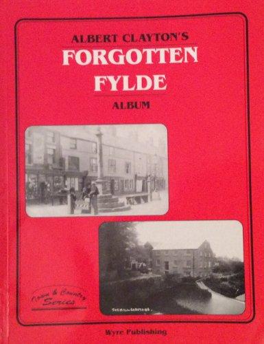 Albert Clayton's Forgotten Fylde Album By Albert James Clayton