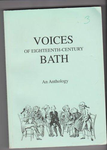 Voices of Eighteenth-Century Bath By Edited by Trevor Fawcett