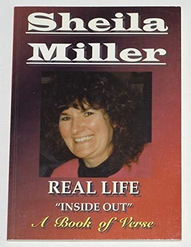 Real Life Inside Out By Sheila Miller