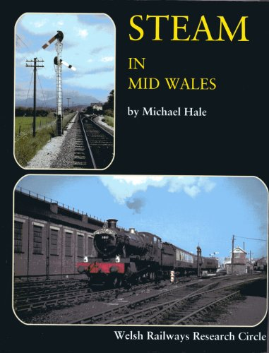 Steam in Mid Wales By Michael Hale