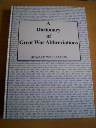 Details about a dictionary of great war abbreviations by williamson, howard  Book The Fast Free