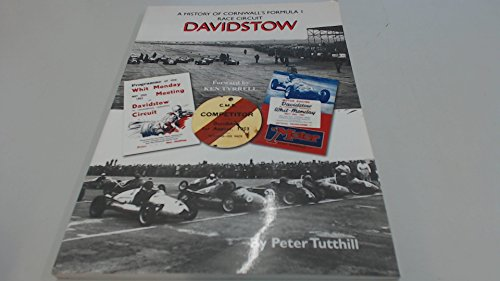 Davidstow: A history of Cornwall's formula one race circuit By Peter J Tutthill