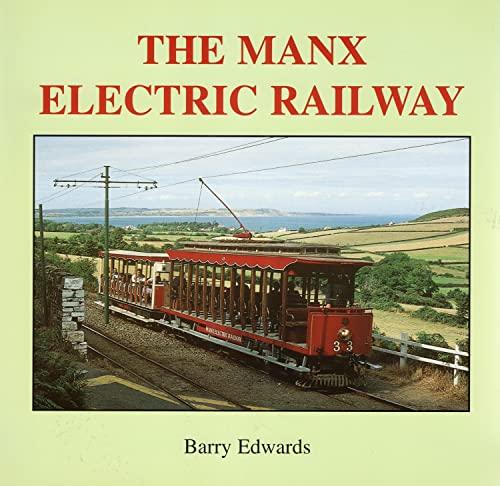 The Manx Electric Railway By Barry Edwards