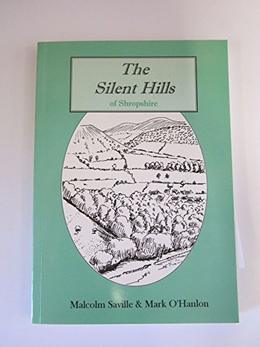 The Silent Hills of Shropshire By Malcolm Saville