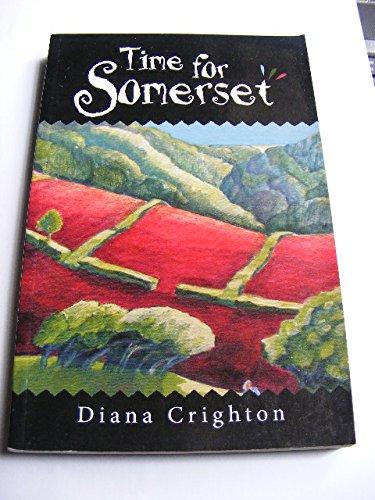 Time for Somerset By Diana Crighton