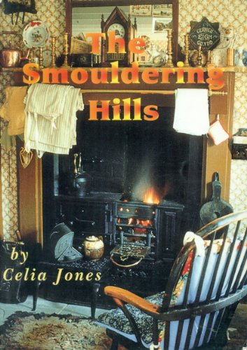 Smouldering Hills By Celia Jones