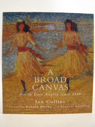 A Broad Canvas By Ian Collins