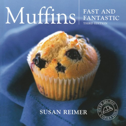 Muffins: Fast and Fantastic by Susan Reimer