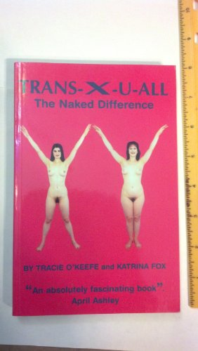 Trans-x-u-all By Tracie O'Keefe