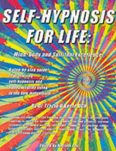 Self-hypnosis For Life By Tracie O'Keefe