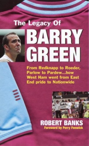 The Legacy of Barry Green By Robert Banks