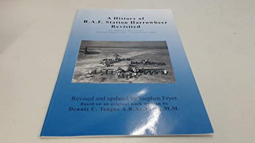 A History of RAF Harrowbeer Revisited By Stephen Charles Fryer