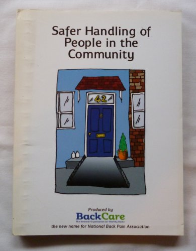 Carer's Guide to Moving and Handling Patients By Peter Chrisp