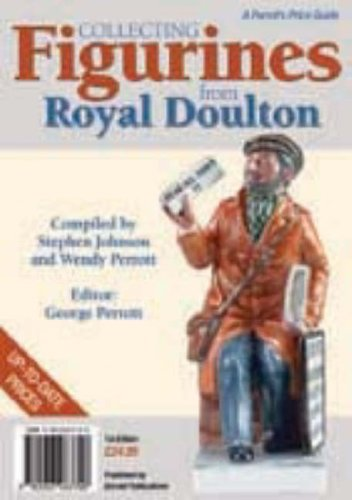 Collecting Figurines from Royal Doulton By Stephen Johnson