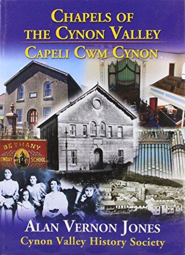 Chapels of the Cynon Valley - Capeli CWM Cynon By Alan Vernon Jones
