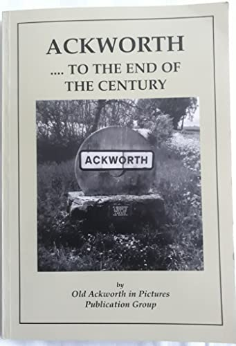 Old Ackworth in pictures