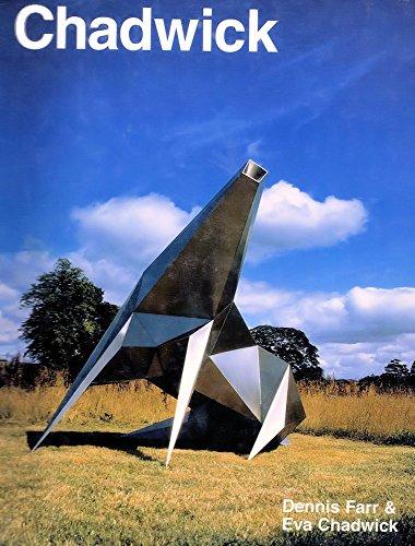 Lynn Chadwick: Sculptor - Catalogue Raisonne By Dennis Farr