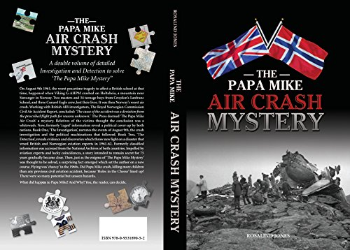 The Papa Mike Air Crash Mystery By Rosalind Jones