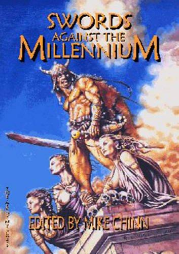Swords Against the Millennium By Chris Morgan