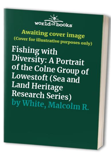 Fishing with Diversity By Malcolm R. White