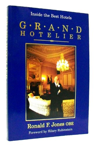 Grand Hotelier By Ronald F. Jones