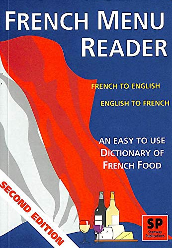 French Menu Reader: Easy to Use Dictionary of French Food by Maggie Plunkett