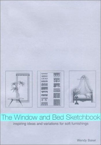 Wendy Baker's Window and Bed Sketchbook by Wendy Baker