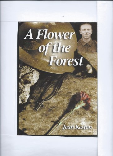Flower of the Forest, A By Jean Keston