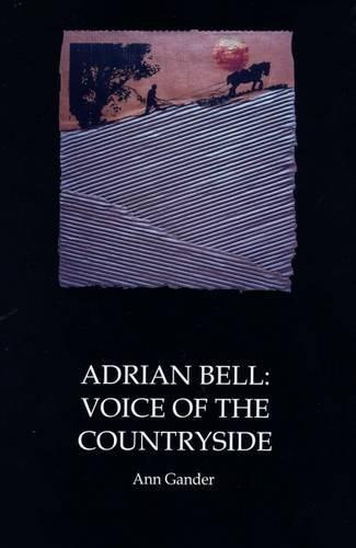 Adrian Bell By Ann Gander