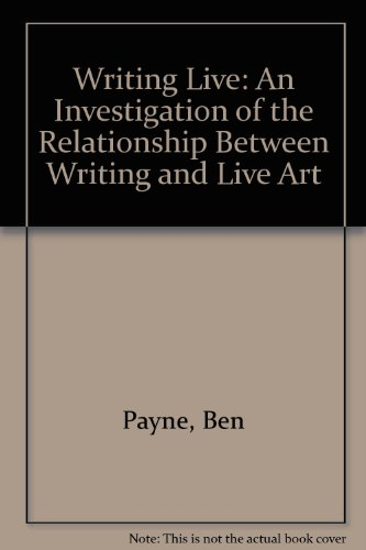 Writing Live By Ben Payne