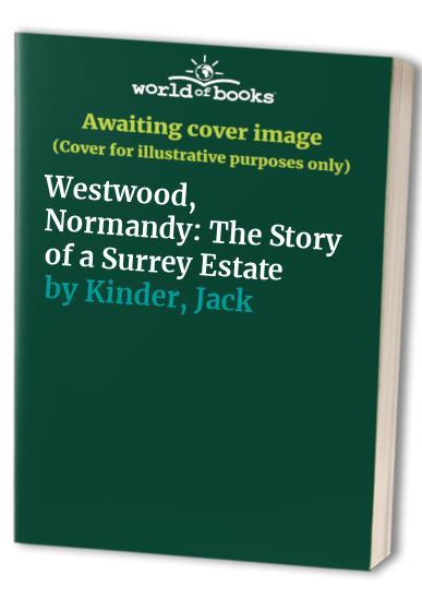 Westwood, Normandy By Pat Ashworth
