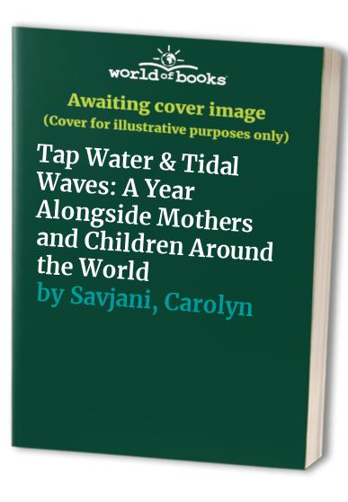 Tap Water & Tidal Waves By Fiona Castle