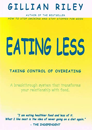 Eating Less By Gillian Riley