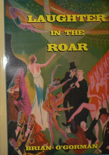 Laughter in the Roar By Brian O'Gorman