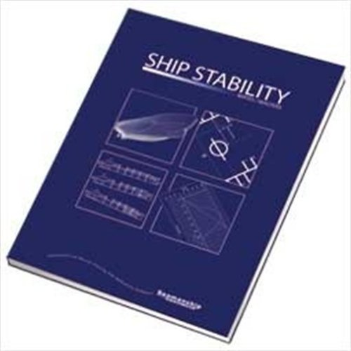 Ship Stability for Mates/Masters By Martin Rhodes