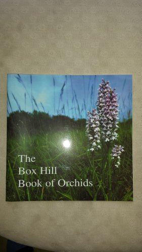The Box Hill Book of Orchids By Ann Sankey