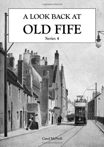 A Look Back at Old Fife By Carol McNeill