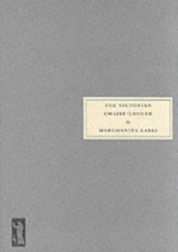 The Victorian Chaise-Longue By Marghanita Laski