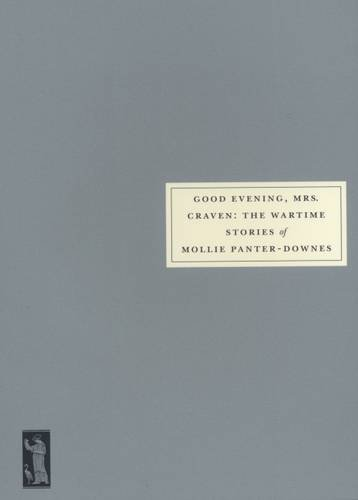 Good Evening, Mrs.Craven By Mollie Panter-Downes