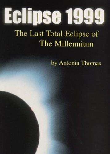Eclipse 1999 By Antonia Thomas