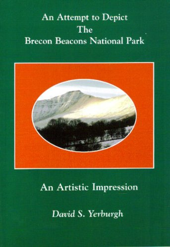 Attempt to Depict the Brecon Beacons National Park By David S. Yerburgh
