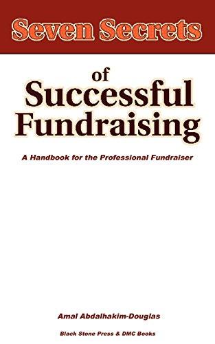 Seven Secrets of Successful Fundraising By Amal Abdalhakim-Douglas