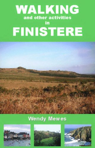 Walking and Other Activities in Finistere By Wendy Mewes