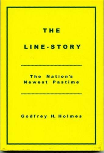 The Line-story By Godfrey H. Holmes
