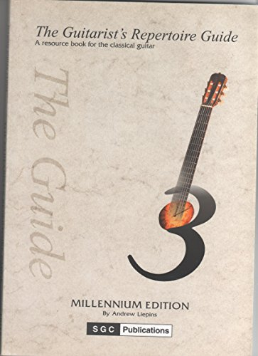 Guitarist's Repertoire Guide By Andrew Liepins