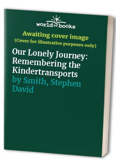 Our Lonely Journey By Stephen David Smith