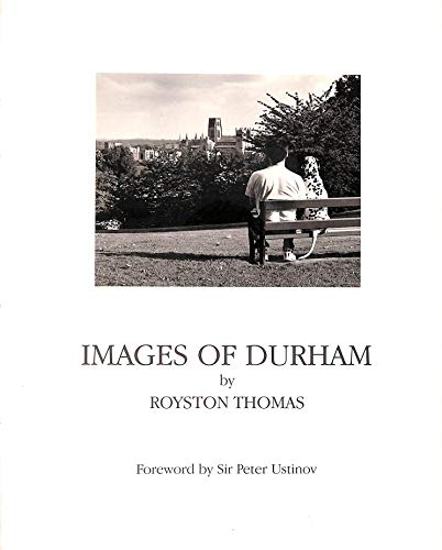 Images of Durham By Royston Thomas
